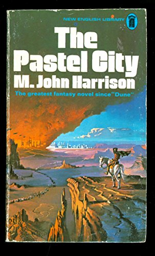 The Pastel City: Harrison, M. John