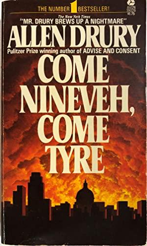 9780380001262: Come Nineveh, Come Tyre