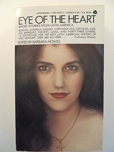 The Eye of the Heart: Short Stories: Pablo Neruda, Jorge