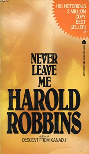 Never Leave Me (Avon red-and-gold library): Robbins, Harold