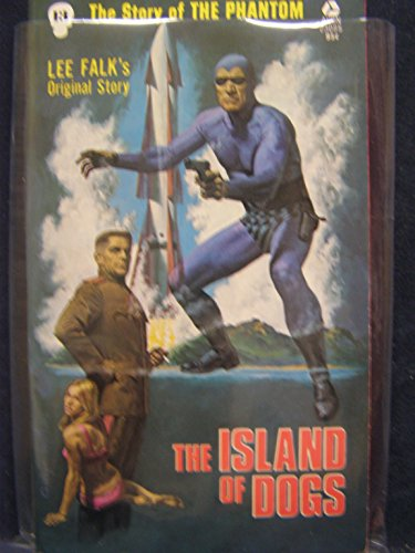 The Island of Dogs (The Story of the Phantom #13)