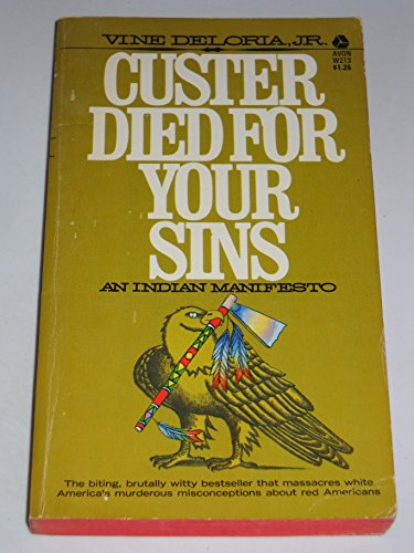 Custer Died for Your Sins: Deloria, Vine, Jr.