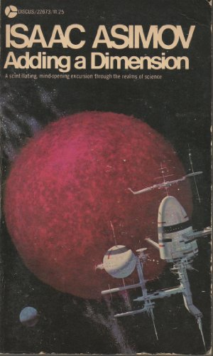 Adding a Dimension: A Scintillating, Mind-opening Excursion: Isaac Asimov