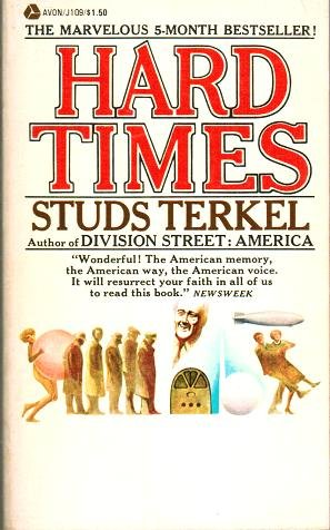 9780380002832: Hard Times: An Oral History of the Great Depression