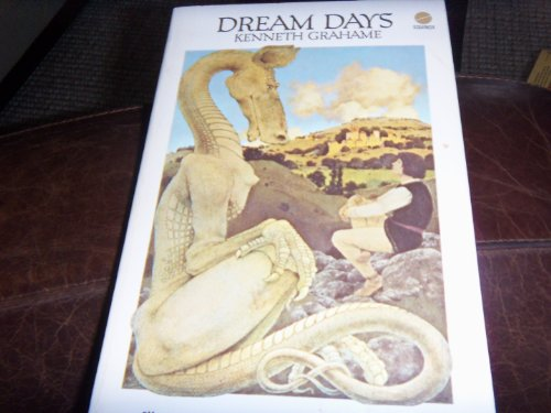 Dream Days: Grahame, Kenneth