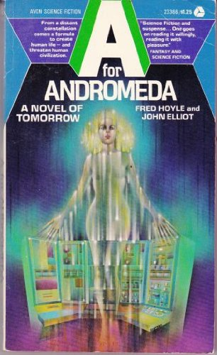 9780380002993: Title: A for Andromeda A Novel of Tomorrow