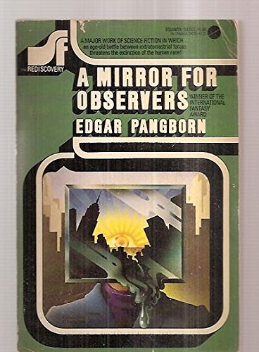 A Mirror for Observers (SF Rediscovery Series,: Edgar Pangborn