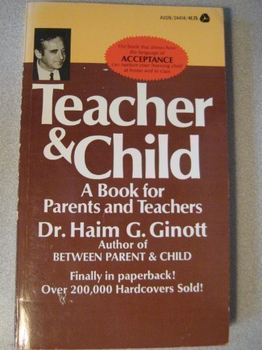 9780380003235: Teacher and Child: A Book for Parents and Teachers