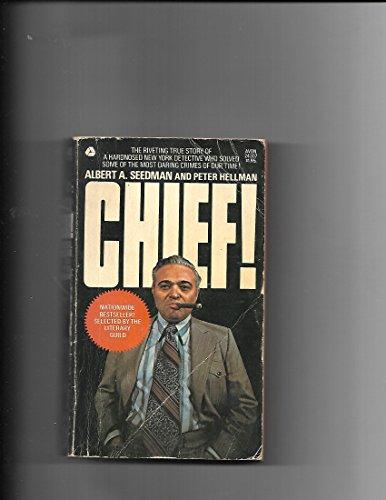 Chief!: Albert A Seedman,