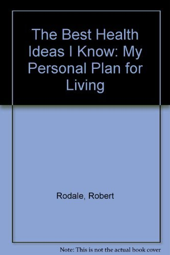 9780380003600: The Best Health Ideas I Know: My Personal Plan for Living