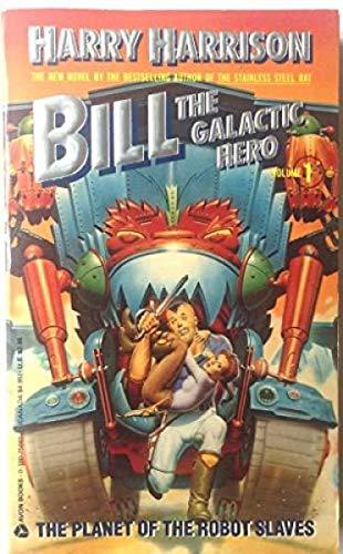 9780380003952: Bill the Galactic Hero, Vol. 1