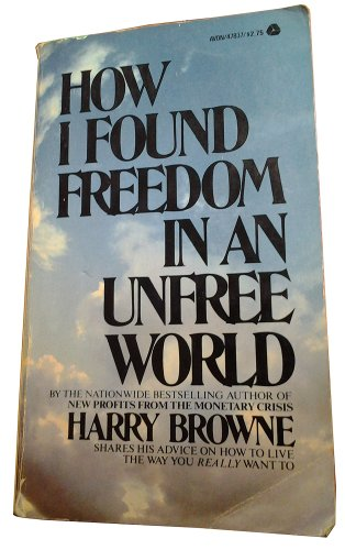 9780380004232: How I Found Freedom in a Unfree World