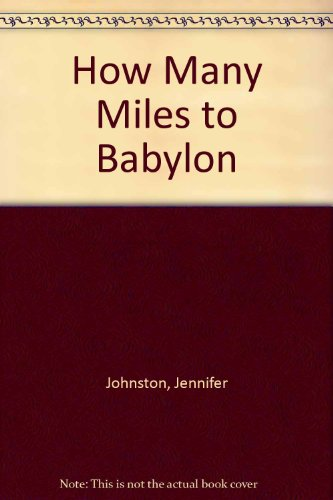 9780380005116: How Many Miles to Babylon