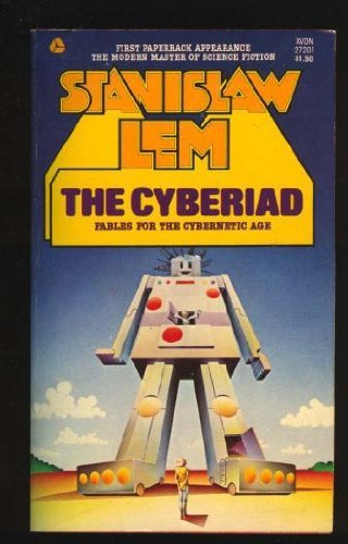 9780380005178: The Cyberiad: Fables for the Cybernetic Age