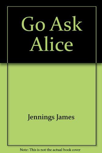 9780380005321: Go Ask Alice