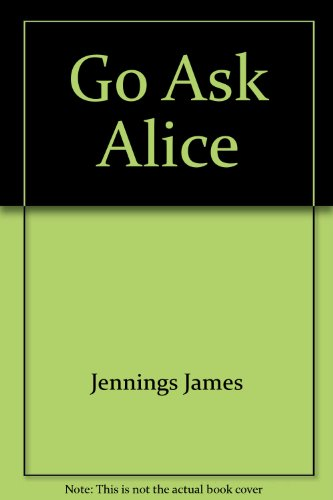 9780380005321: Go Ask Alice