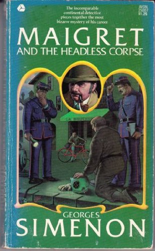9780380005444: Maigret and The Headless Corpse