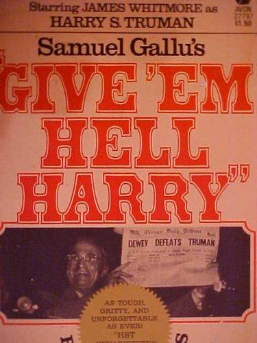 Give 'em Hell Harry Reminiscences: Samuel Gallu