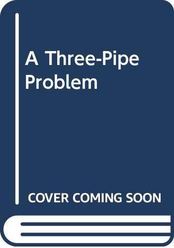 9780380005673: A Three-Pipe Problem