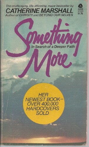 9780380006014: Something More: In Search of a Deeper Faith