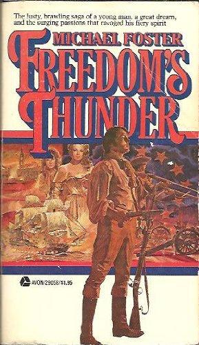 Freedom's Thunder: Foster, Michael