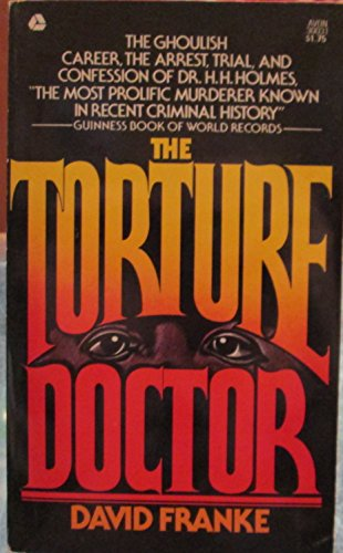 9780380007301: The Torture Doctor