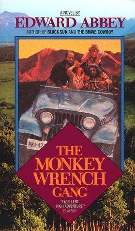 Monkey Wrench Gang: Abbey, Edward