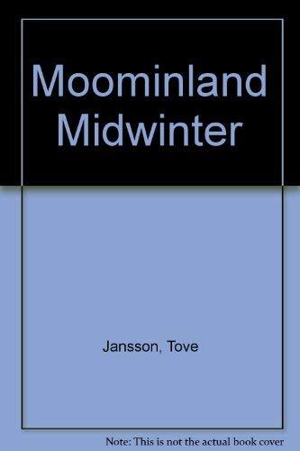 moominland midwinter: jansson, tove