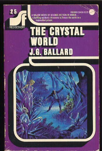 9780380007585: The Crystal World     (Science Fiction Rediscovery Series Volume 25)