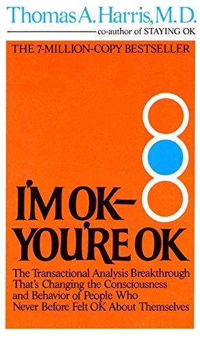 I'm OK-You're OK: Thomas Harris