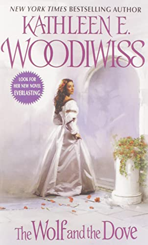 The Wolf and the Dove: Kathleen E. Woodiwiss