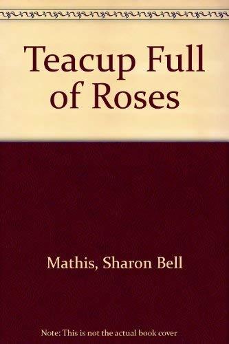 Teacup Full of Roses: Sharon Bell Mathis