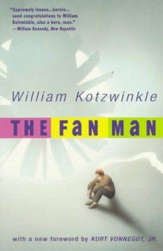 The Fan Man: Kotzwinkle, William