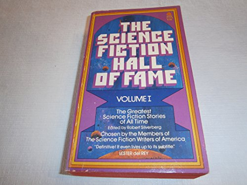 9780380007950: The Science Fiction Hall of Fame: The Greatest Science Fiction Stories of All Time: 1
