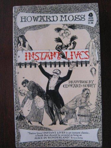 Instant Lives: Howard Moss; Edward
