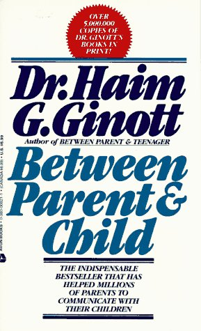 9780380008216: Between Parent and Child: New Solutions to Old Problems