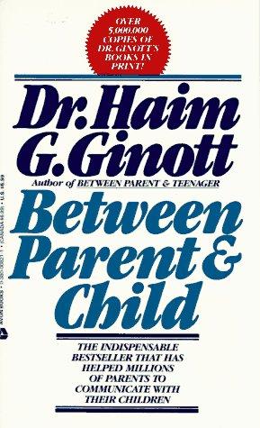 9780380008216: Between Parent and Child