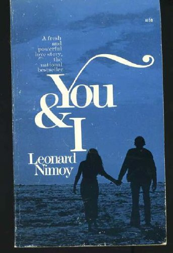 You and I (0380008467) by Leonard Nimoy