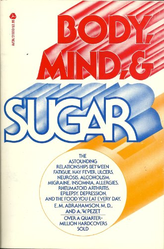 9780380009039: Body, Mind and Sugar