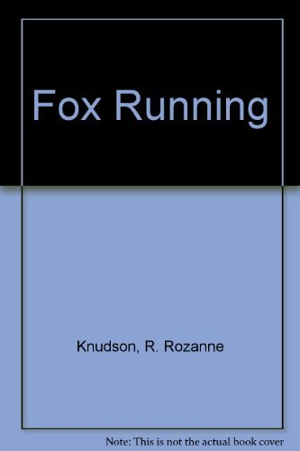 Fox Running: R. Rozanne Knudson