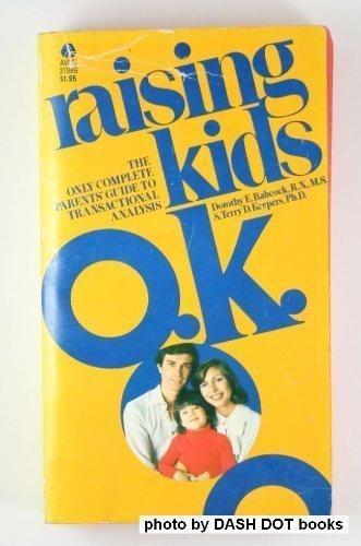 9780380009374: Raising Kids Ok