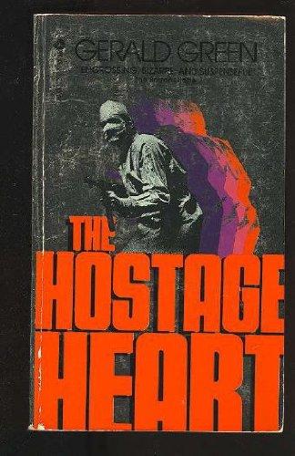 Hostage Heart: Green, Gerald