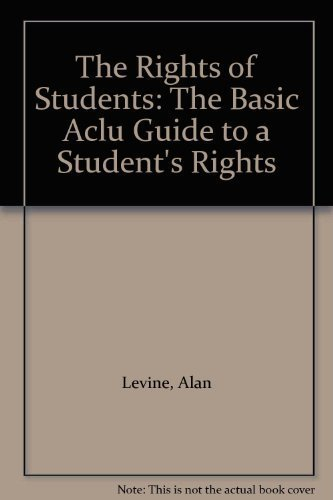 9780380009459: The Rights of Students: The Basic Aclu Guide to a Student's Rights