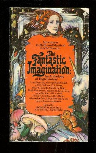 9780380009565: The Fantastic Imagination: An Anthology of High Fantasy