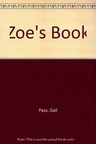 ZOE'S BOOK: PASS, GAIL