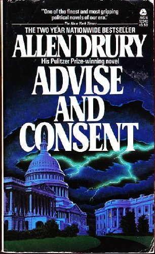 9780380010073: Advise and Consent (Advise and Consent, Book 1)