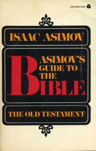 9780380010325: Asimov's Guide to the Bible: The Old Testament, Vol. 1