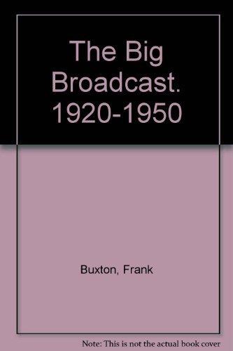 9780380010585: Big Broadcast 1920-1950