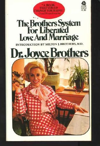 9780380010738: The Brothers System for Liberated Love and Marriage