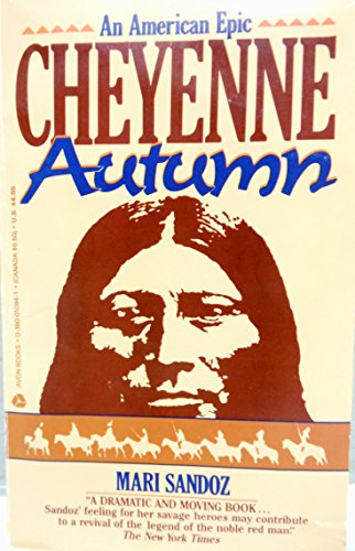 Cheyenne Autumn 9780380010943 In the autumn of 1878 a band of Cheyenne Indians set out from Indian Territory, where they had been sent by the U.S. government, to return to their homeland in Yellowstone country. Mari Sandoz tells the saga of their heartbreaking fifteen-hundred-mile flight. Alan Boye provides an introduction to this Bison Books edition.
